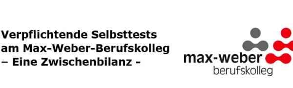 Verpflichtende Selbsttests am Max-Weber-Berufskolleg – Eine Zwischenbilanz und ein Ausblick -