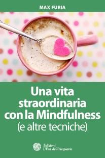 Una vita straordinaria con la Mindfulness