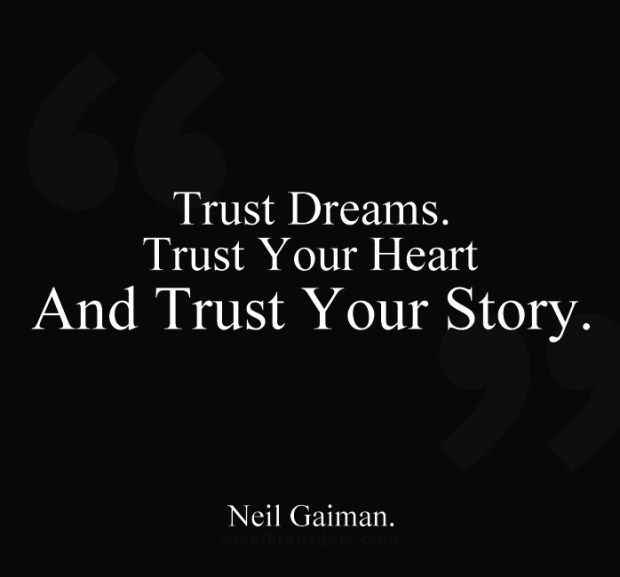 Neil Gaiman. Trust Your Story.