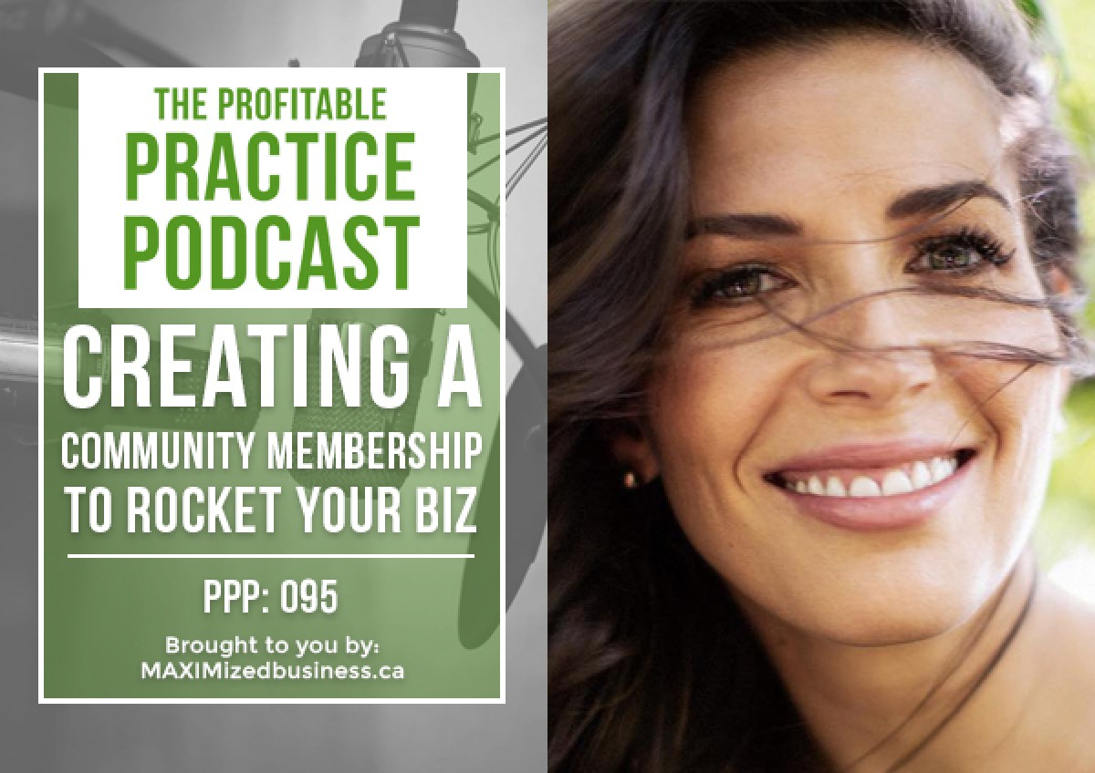 Creating a Community Membership to Rocket Your Biz: Interview with Dr. Michelle Peris, ND [PPP #095]