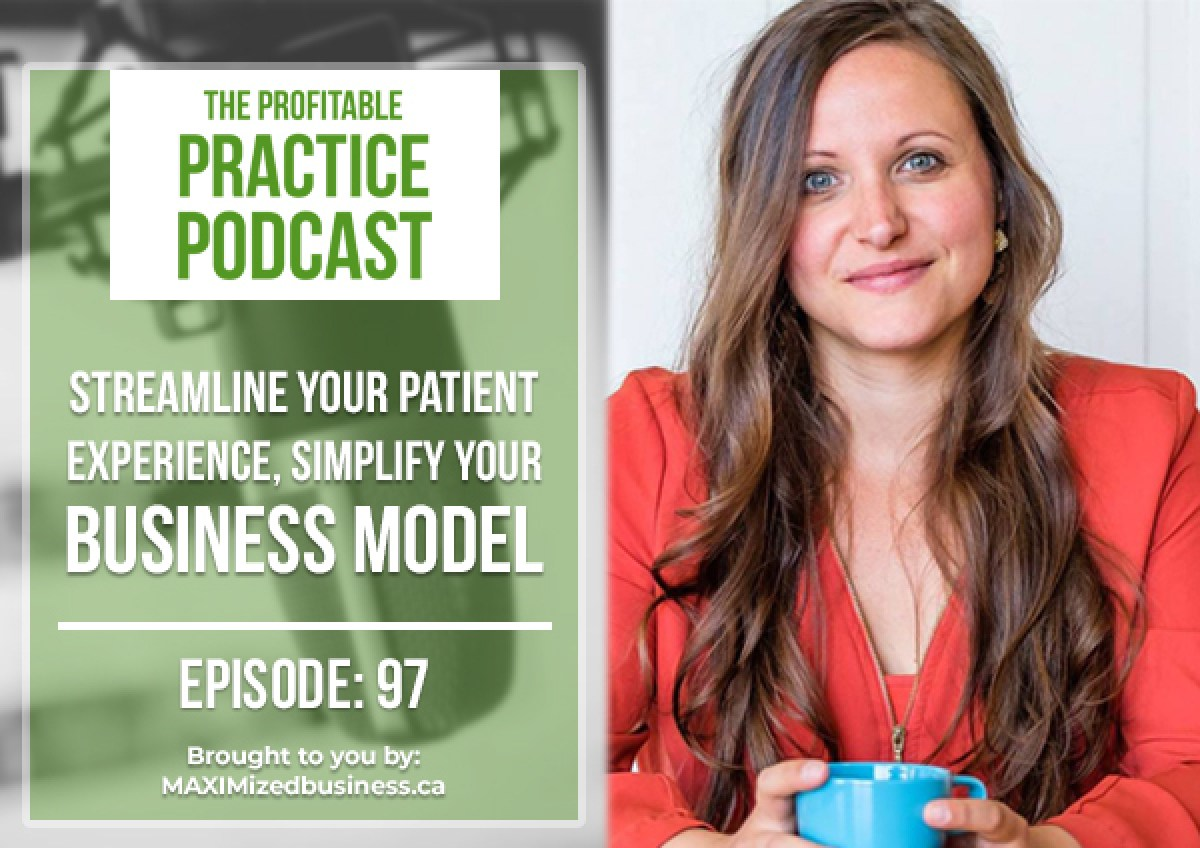 Streamline Your Patient Experience, Simplify Your Business Model
