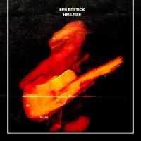 BEN BOSTICK - HELLFIRE (2018)