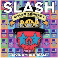 REVIEW: SLASH (FEATURING MYLES KENNEDY AND THE CONSPIRATORS) - LIVING THE DREAM (2018)