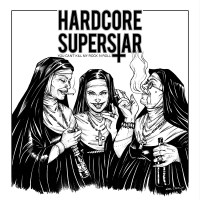 REVIEW: HARDCORE SUPERSTAR - YOU CAN'T KILL MY ROCK N ROLL (2018)