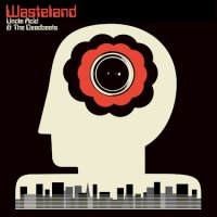 REVIEW: UNCLE ACID AND THE DEADBEATS - WASTELANDS (2018)