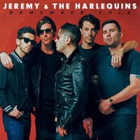 REVIEW: JEREMY AND THE HARLEQUINS - REMEMBER THIS (2019)