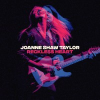 REVIEW: JOANNE SHAW TAYLOR - RECKLESS HEART (2019)