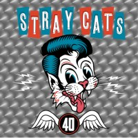 REVIEW: STRAY CATS - 40 (2019)