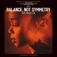 REVIEW: BIFFY CLYRO - BALANCE, NOT SYMMETRY (ORIGINAL MOTION PICTURE SOUNDTRACK) (2019)
