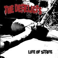 REVIEW: THE DERELICTS - LIFE OF STRIFE (2019)