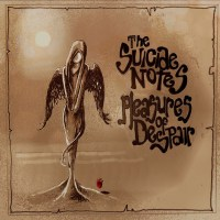 REVIEW: THE SUICIDE NOTES - THE PLEASURES OF DESPAIR (2020)