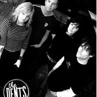 BAND OF THE DAY: THE DENTS