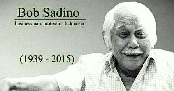 Bob Sadino Meninggal Dunia