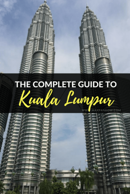 Check out the complete guide to Kuala Lumpur - Max Pankow Adventures