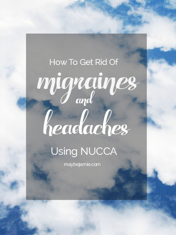 NUCCA Treatment For Migraines