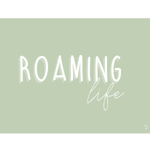 Poster ROAMING LIFE, collection SUNNY, création MAYEKO DESIGN