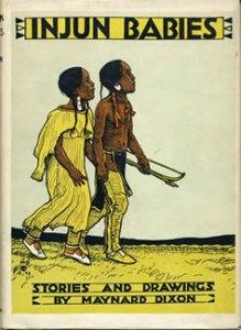 Books Illustrated by Maynard Dixon - INJUN BABIES Maynard Dixon