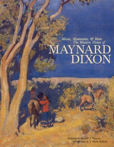 Maynard Dixon Books Posters Mesas, Mountains and Man: The Western Vision of Maynard Dixon Dr. J. Mark Sublette