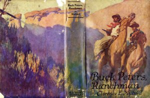Books Illustrated by Maynard Dixon -BUCK PETERS, RANCHMAN