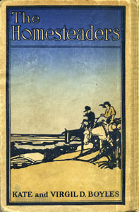 Books Illustrated by Maynard Dixon - THE HOMESTEADERS Kate and Virgil D. Boyles