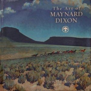 Maynard Dixon Books Posters The Art of Maynard Dixon Donald J. Hagerty