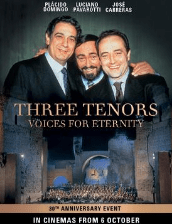 Three Tenors: Voices For Eternity 30th Anniversary