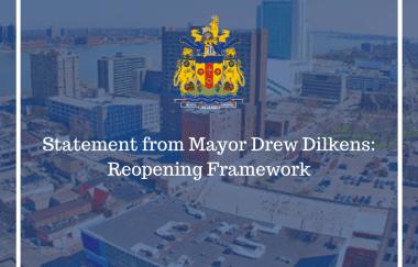 Statement from Windsor Mayor Drew Dilkens June 22, 2020