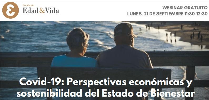 """Webinar: """"COVID-19: Perspectivas económicas y sostenibilidad del estado de bienestar"""""""