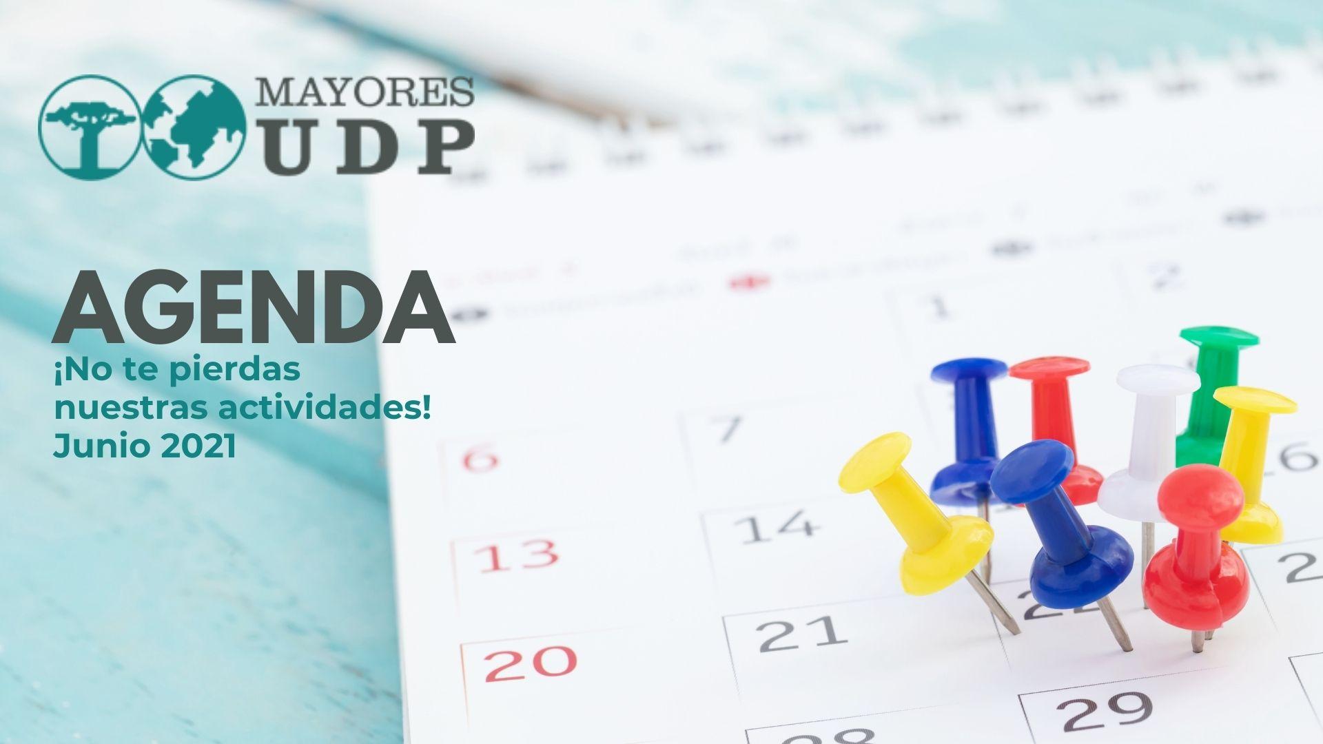 Actividades de MayoresUDP en el mes de junio