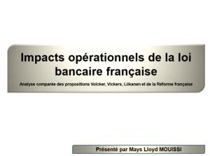 Impacts opérationnels de la loi bancaire francaise