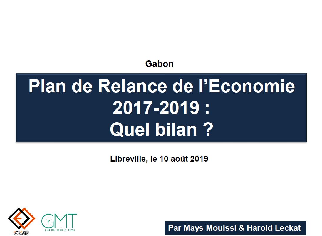 Gabon - Plan de Relance de l'Economie 2017-2019 : Quel bilan ?