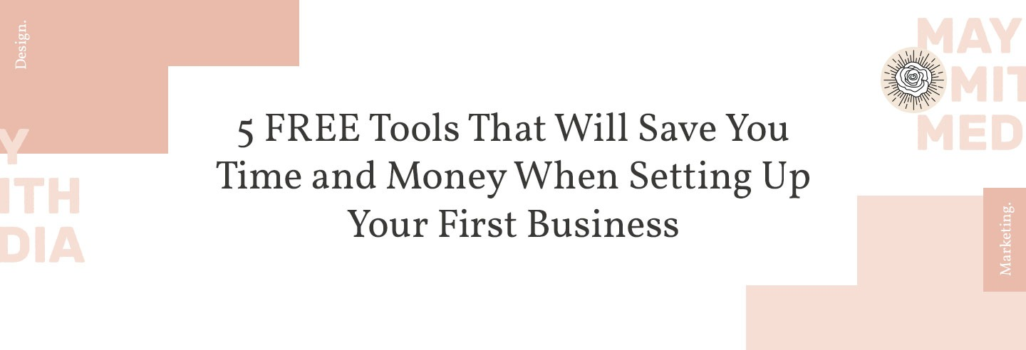 5 FREE Tools That Will Save You Time and Money