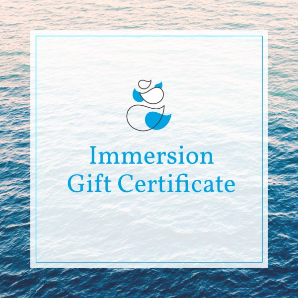 Immersion Gift Certificate