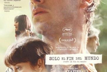 """""""Solo el fin del mundo"""" de Xavier Dolan"""