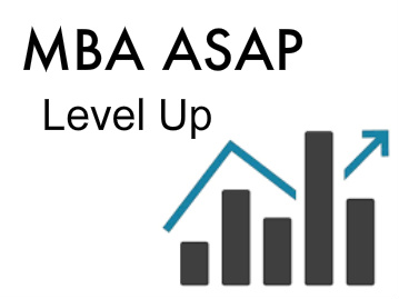MBA ASAP Level Up