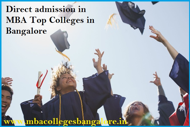 Direct admission in MBA Top Colleges in Bangalore