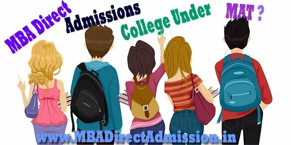 Direct Admission in MBA College Under MAT