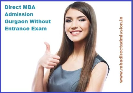 Direct MBA Admission Gurgaon Without Entrance Exam