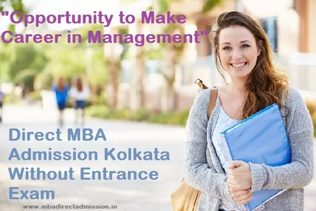 Direct MBA Admission Kolkata Without Entrance Exam
