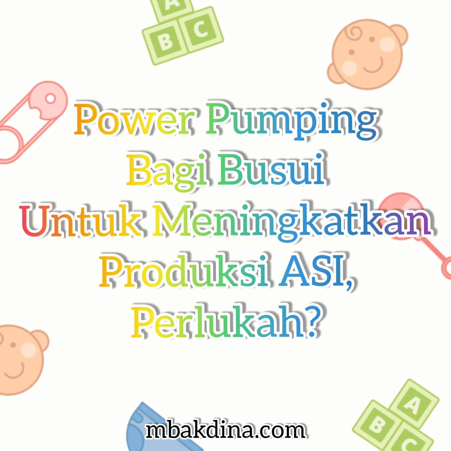Power pumping dengan medela swing maxi bagi ibu menyusui