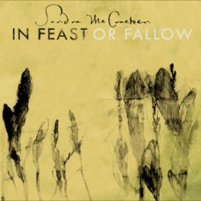 Balm For the Soul: Sandra McCracken's Feast Or Fallow