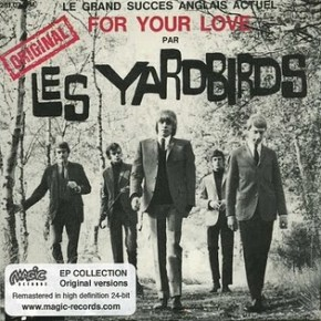 PZ's Podcast: The Yardbirds (For Your Love)