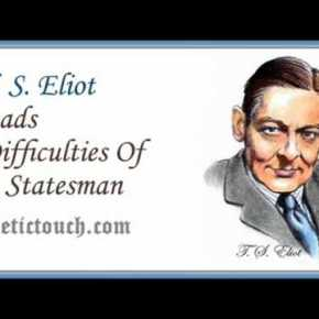 T.S. Eliot's Parables of Self-Righteousness and Resurrection (A Conference Breakout)