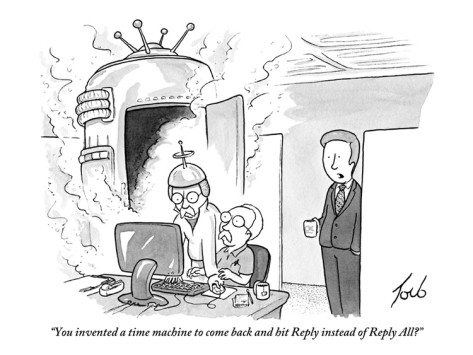 tom-toro-you-invented-a-time-machine-to-come-back-and-hit-reply-instead-of-reply-a-new-yorker-cartoon