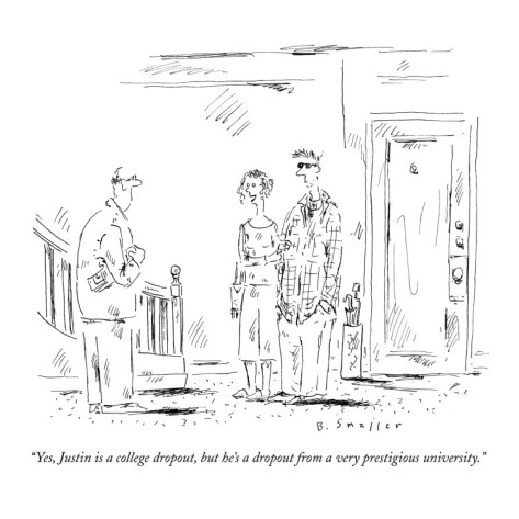 barbara-smaller-yes-justin-is-a-college-dropout-but-he-s-a-dropout-from-a-very-prestigi-new-yorker-cartoon (1)