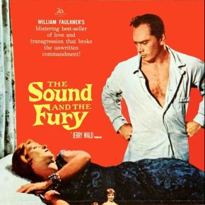 love endures fecklessness marilynne robinson on the sound and the the sound and the fury movie poster 1959
