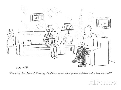 robert-mankoff-i-m-sorry-dear-i-wasn-t-listening-could-you-repeat-what-you-ve-said-si-new-yorker-cartoon
