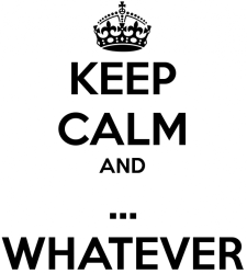 keep-calm-and-whatever-31