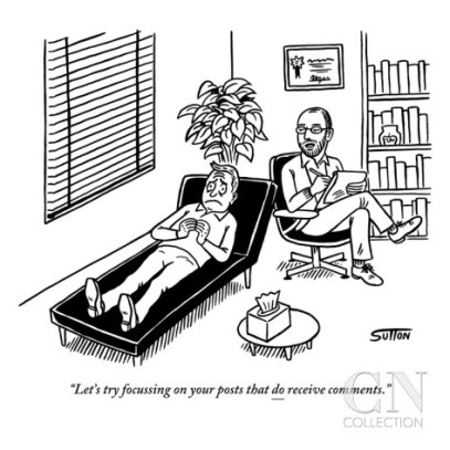 """""""Let's try focusing on your posts that do receive comments."""" Cartoon by Ward Sutton"""