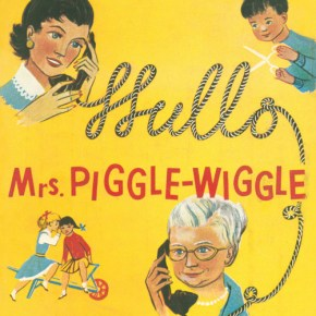 Mrs. Piggle-Wiggle and the Motherhood Cure